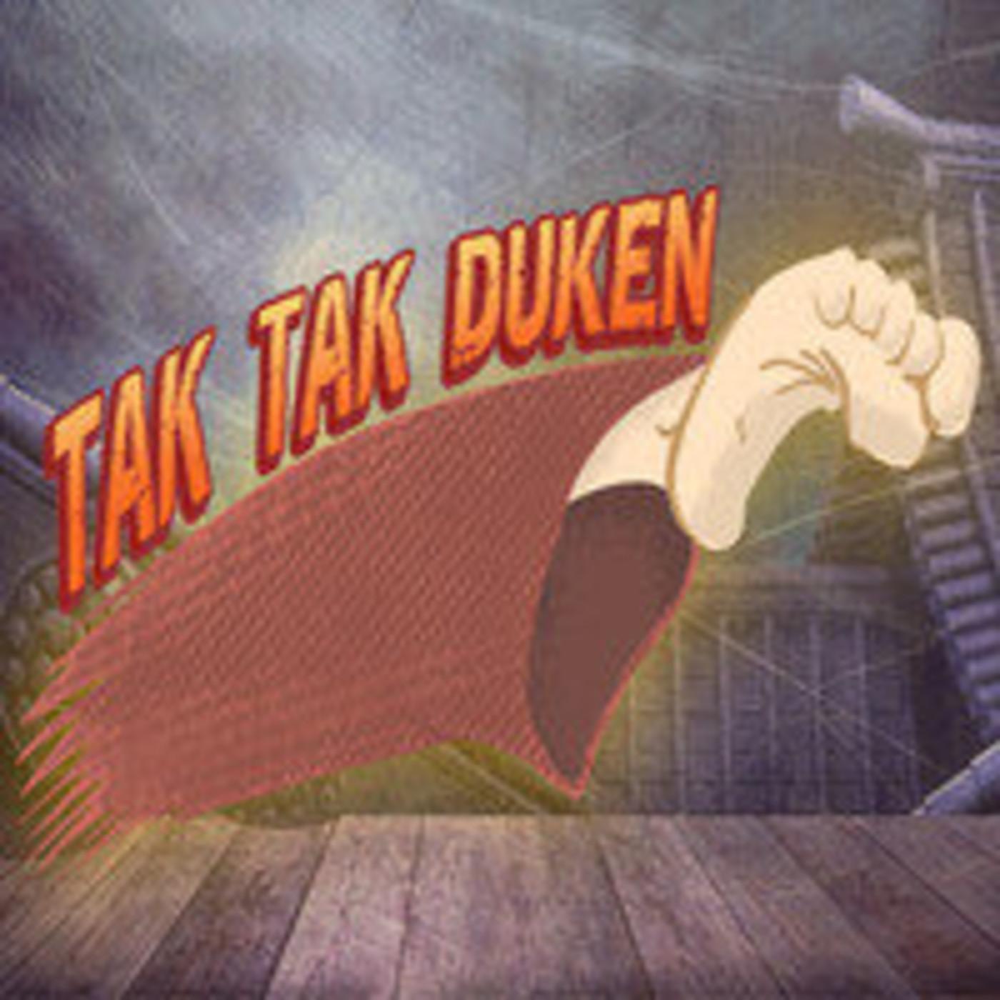 Tak Tak Duken - Podcast