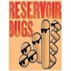 Podcast Reservoir Bugs