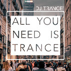 All You Need Is Trance