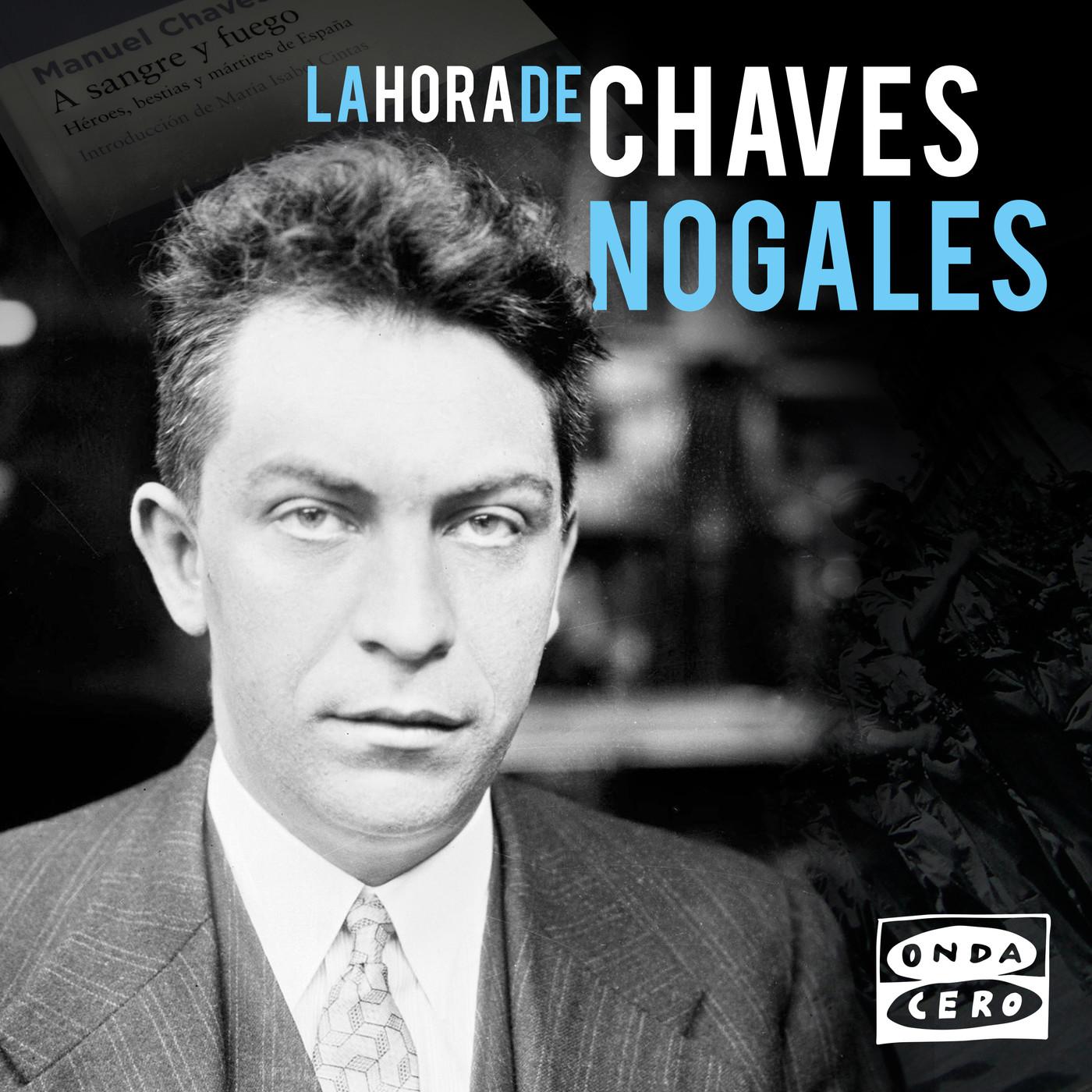La hora de Chaves Nogales