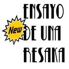 Ensayo de una Resaka (NEW)