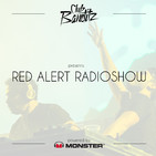 Club Banditz Presents 'Red Alert Radioshow powered by Monster' Episode #311