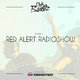 Club Banditz Presents 'Red Alert Radioshow powered by Monster' Episode #310