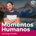 Momentos humanos 15: ¿Cómo afrontar la enfermedad?