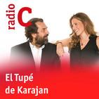 El tupé de Karajan - Programa especial desde ARCO - 27/02/19