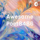 Awesome Poet8486 Podcast (Trailer)