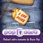 PopCast #29 – Como o Visual Merchandising Influencia sua Compra