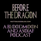 B4TD001: Fire and Blood (Chapters 1-3)