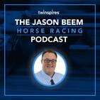 Jason Beem Horse Racing Podcast 4/8/20--Guest Brendan Walsh/Tampa Pick 5