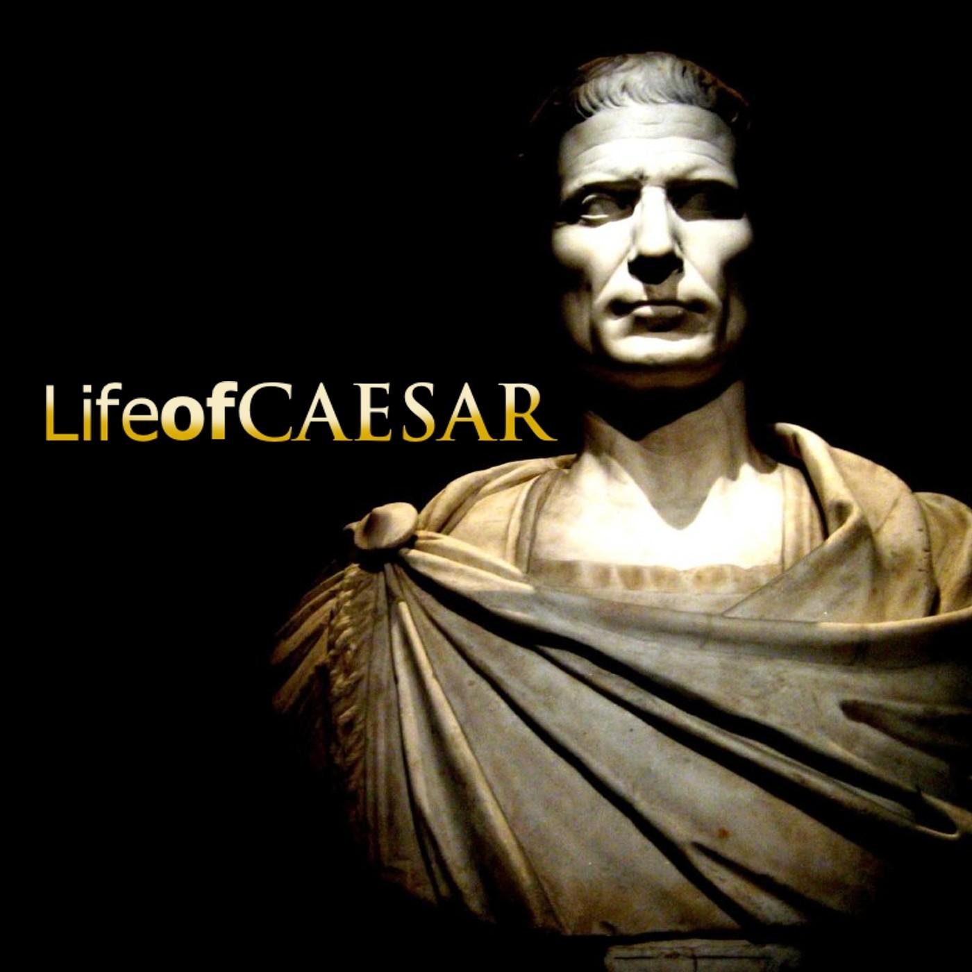 Life Of Caesar »  Ancient History Ancient Rome