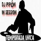 Dj Pipón in Session [Temporada única]