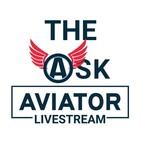 The Ask Aviator Livestream - Special Edition Pre-Show
