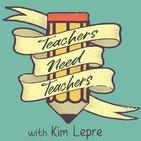 Teachers Need Teachers | Beginning Teacher Support