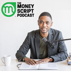 Introducing The Money Script Podcast