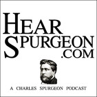 Hear Spurgeon - Sermon Podcast