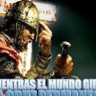 MIENTRAS EL MUNDO GIRA LA CRUZ PERMANECE