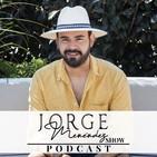 Episode 18- Jorge Menendez's show - ¿Donde nace la moda? en compañía de Marcos Maldo