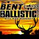Bent N Ballistic Outdoors Episode 3