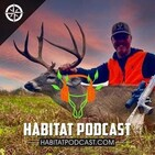 Habitat Podcast #56 - Larry Dame - Rabitat, Planting 1000 Autumn Olive, Chop n Drop, Small Game Habitat, Edges & ...