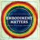 Embodying Effortless Mindfulness