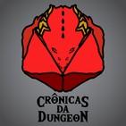 Crônicas da Dungeon #1 – Apresentação