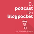 Blogs y Blogging: El PODCAST de Blogpocket