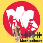 Mochipodcast