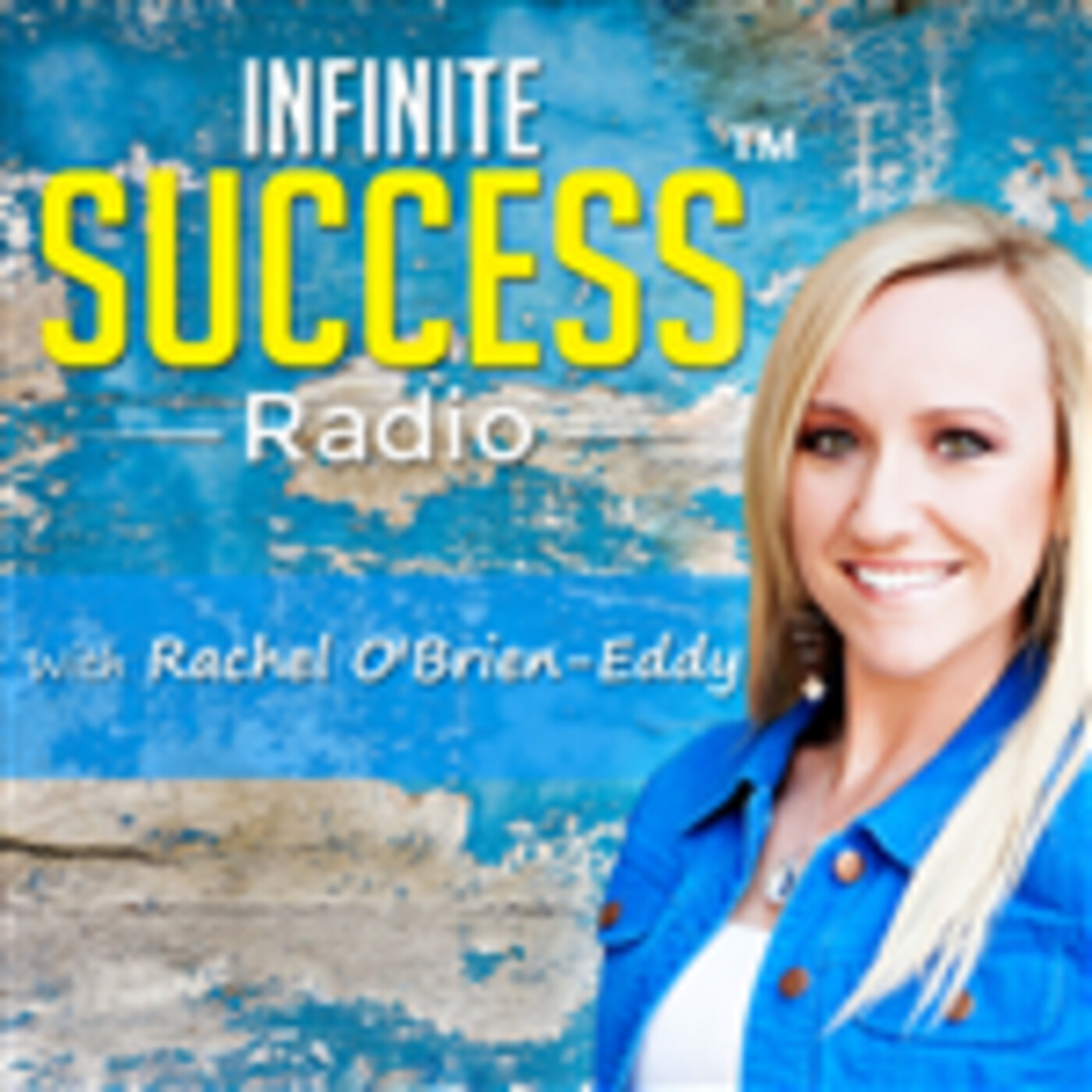 Be Your Best Self With Rachel O'Brien-Eddy