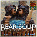 Bear Soup #90: Summer Bear Week special: Doug Langway interview; History story