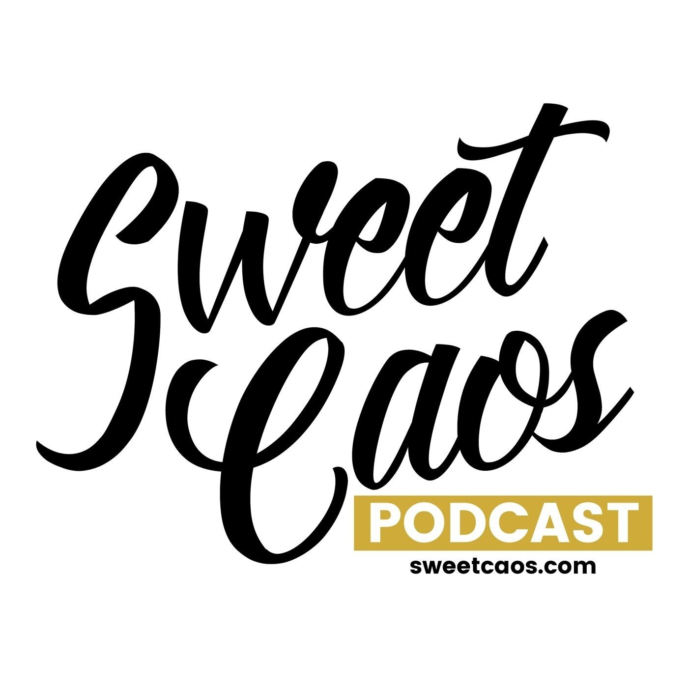 Sweet Caos Podcast #001