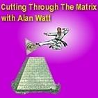 "June 16, 2019 ""Cutting Through the Matrix"" with Alan Watt (Blurb, i.e. Educational Talk): ""Overlords c..."