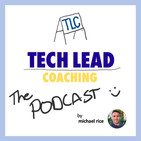 No. 77 - How do you know if you're doing the right things tech leads?