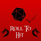 Roll To Hit (5th Edition Dungeons and Dragons Podc