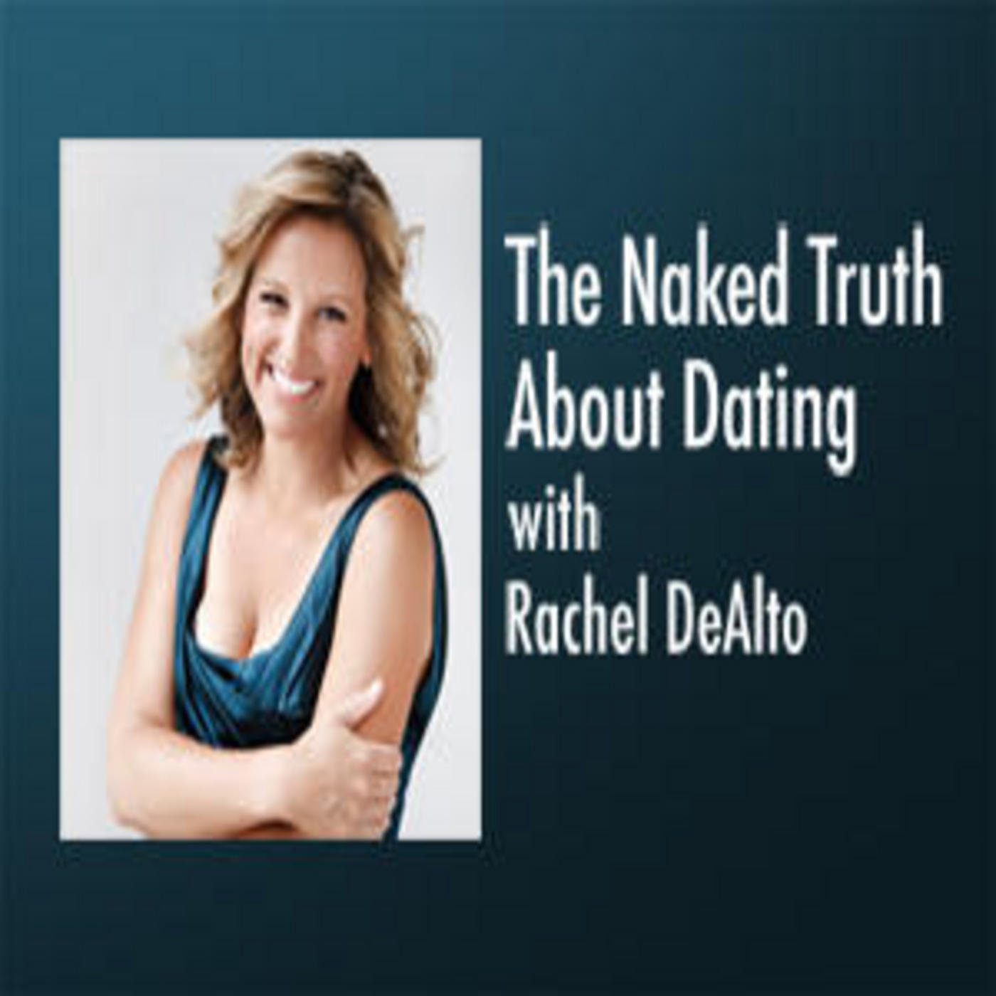The Naked Truth About Dating – Mapping it Out – Finding the Blueprint for a Healthy Relationship