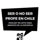 Ser o no Ser Profe en Chile