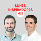 "155. ""El equilibrio vital y el marketing de influencers"" con Jorge Branger - LUNES INSPIRADORES"