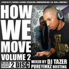 How We Move Vol.3 Mixed by DJ Tazer