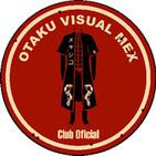 Otaku Visual Mex