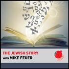 The Jewish Story with Mike Feuer