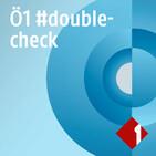 Ö1 #doublecheck