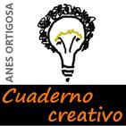 Cuaderno del creativo by Anes Ortigosa