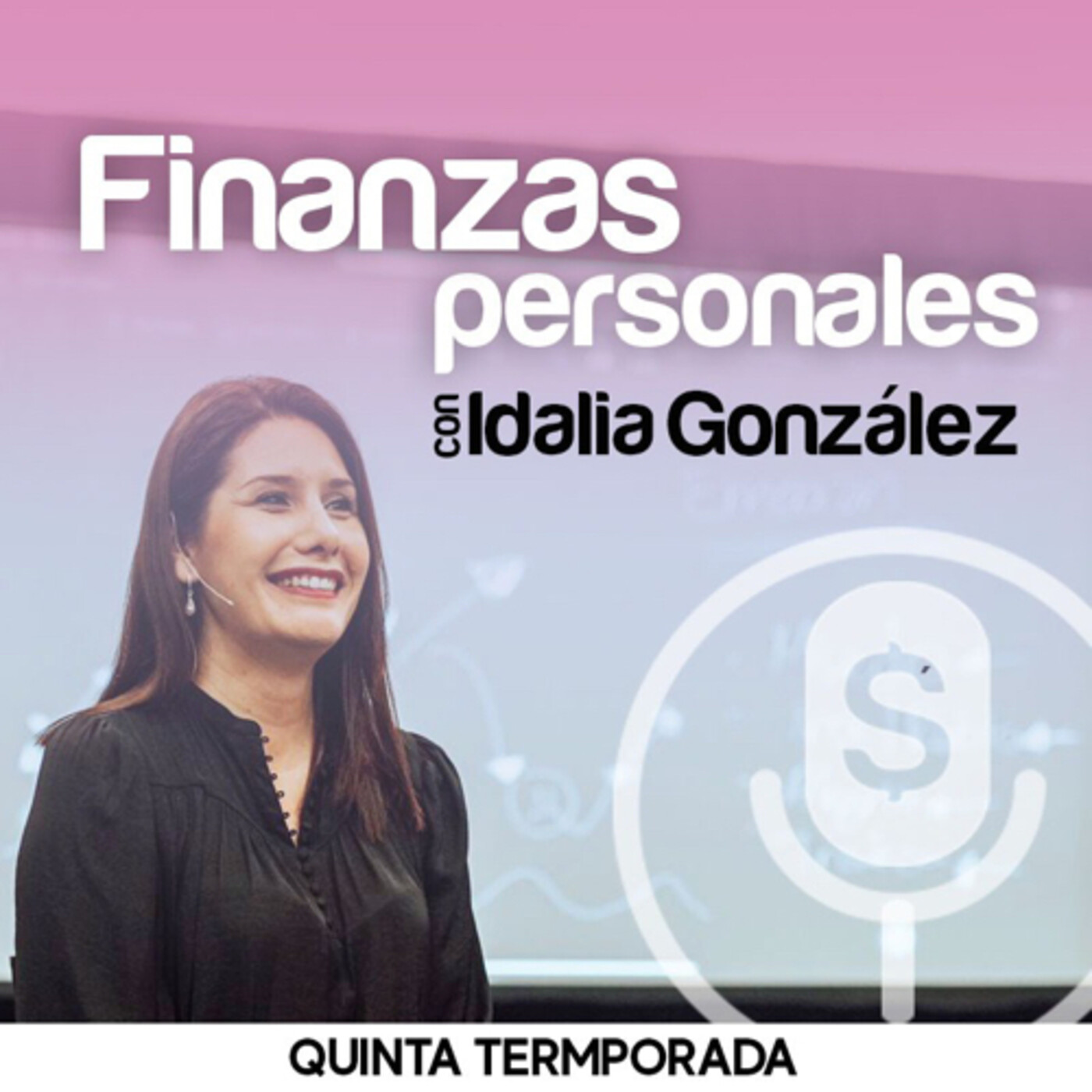 Finanzas Personales con Idalia González