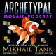 Archetypal Mosaic New Episode release, The Yma Sumac Series Part 2 with guest: former personal assistant, confidant a...