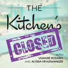 The Kitchen's Closed