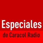 Especiales de Caracol Radio