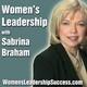 Leadership Relationships for Women Leaders | Sabrina Braham & Tim Warren | WLS100