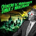Crónicas de dragones, zombis y marcianos