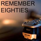 Remember Eighties