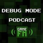 GameFM » Debug Mode - Podcast