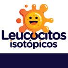 Leucocitos isotópicos - El podcast de Medicina